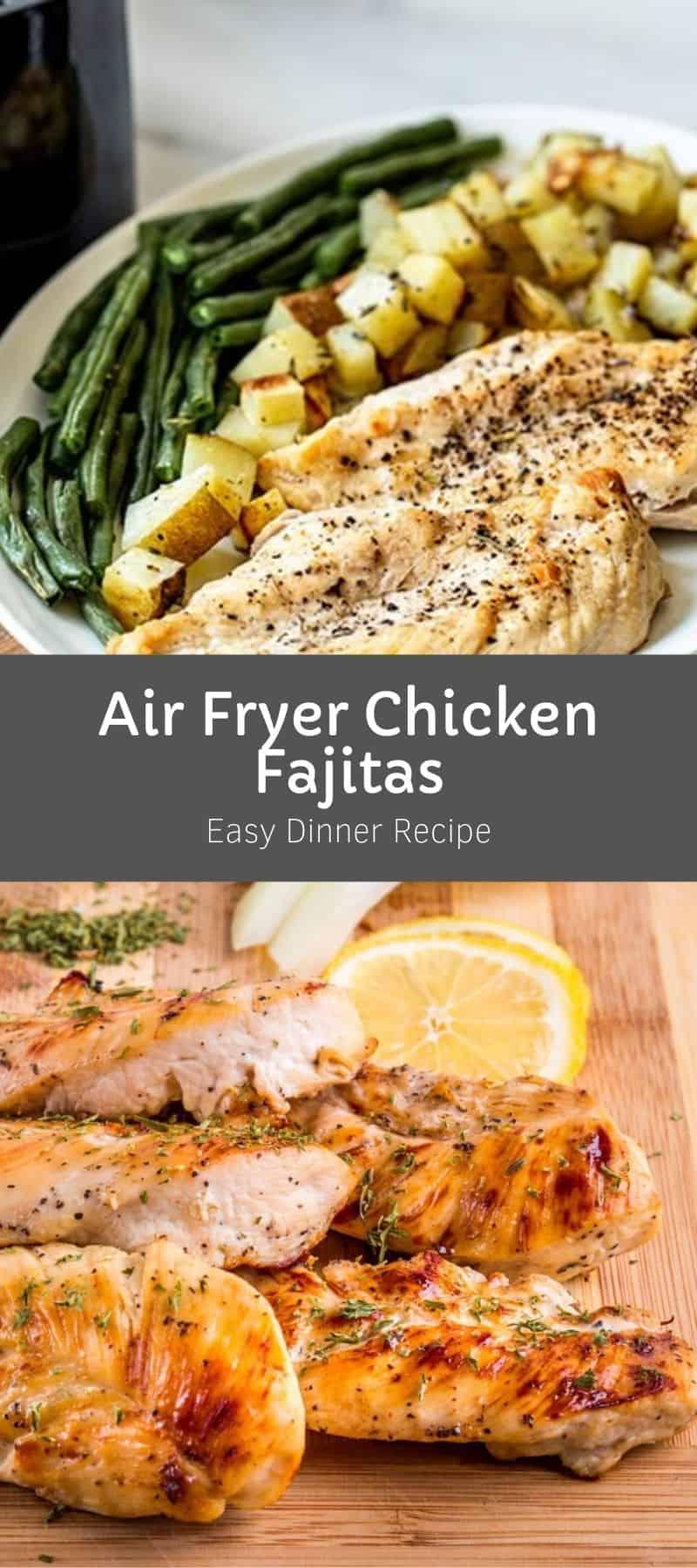 Air Fryer Chicken Fajitas Dinner Recipe 3