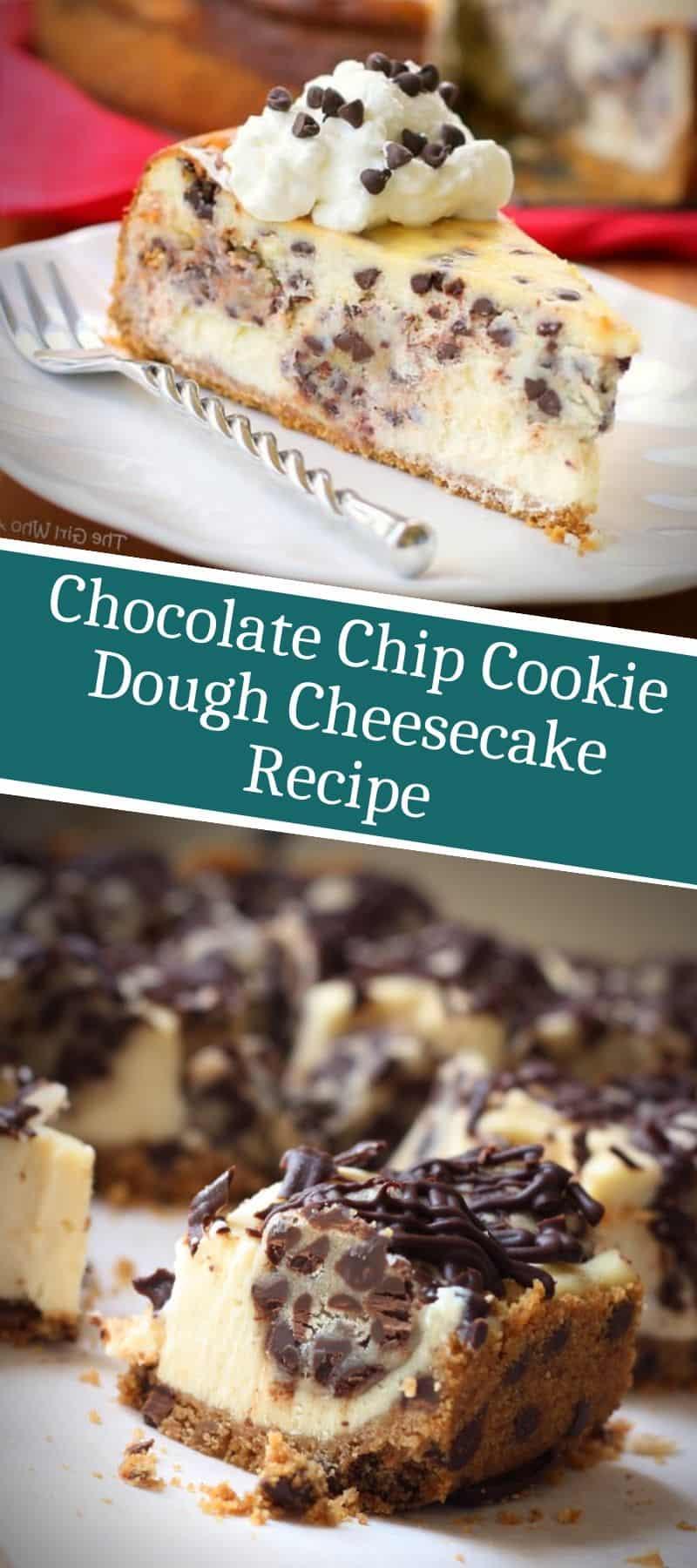 Chocolate Chip Cookie Dough Cheesecake Recipe 3