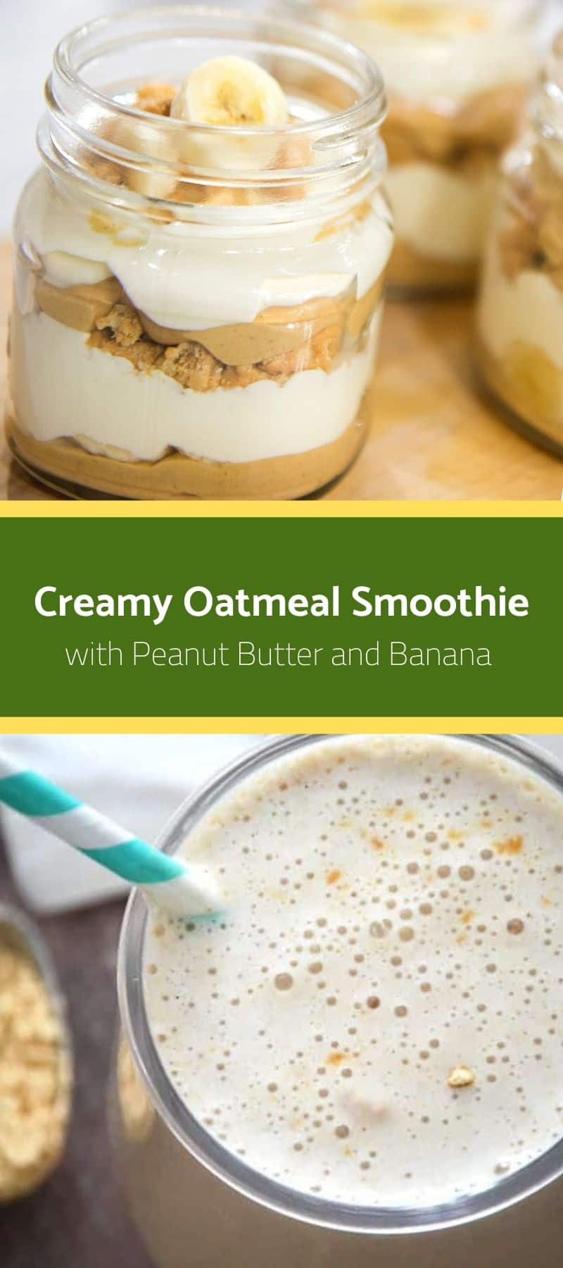 Creamy Oatmeal Smoothie with Peanut Butter and Banana 3