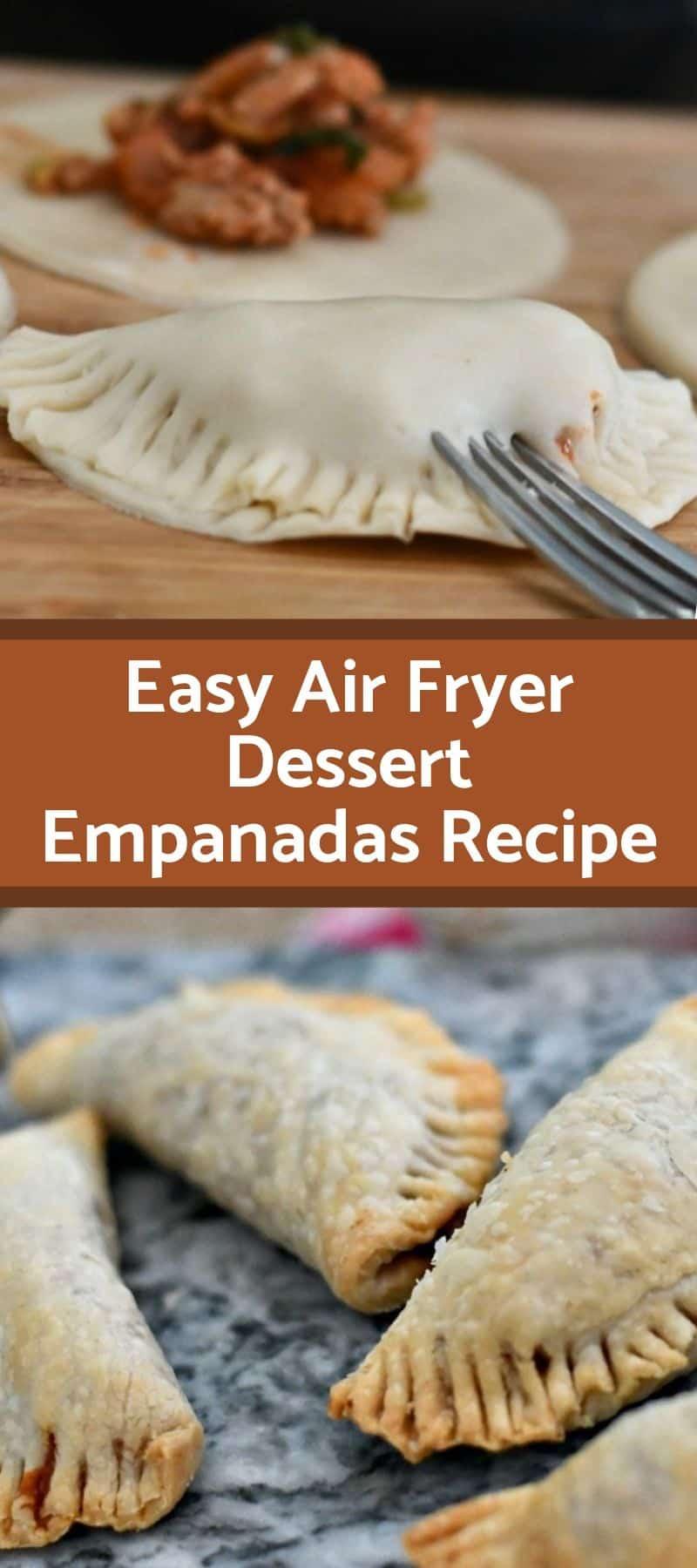 Easy Air Fryer Dessert Empanadas Recipe 3