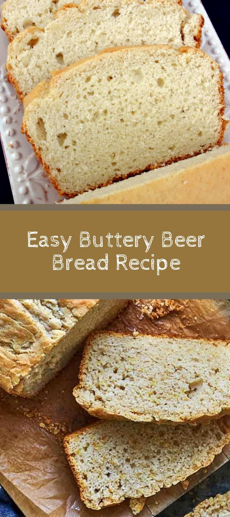 Easy Buttery Beer Bread Recipe 3