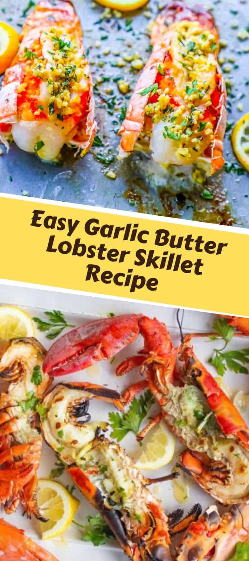 Easy Garlic Butter Lobster Skillet Recipe 3