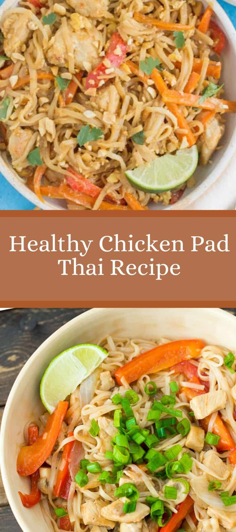 Healthy Chicken Pad Thai Recipe
