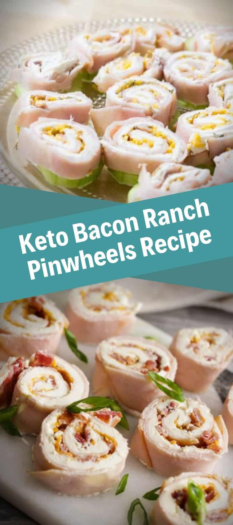 Keto Bacon Ranch Pinwheels Recipe 3