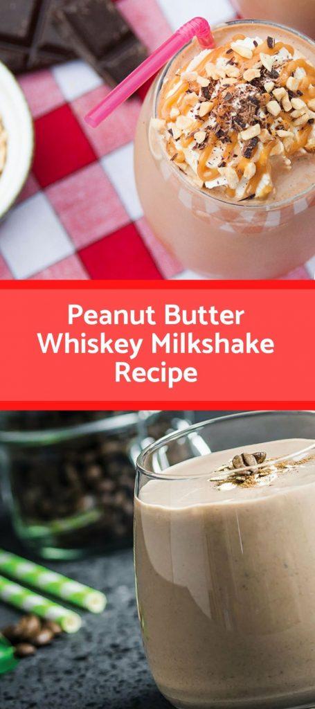 Peanut Butter Whiskey Milkshake Recipe - Grandma Linda's Recipes