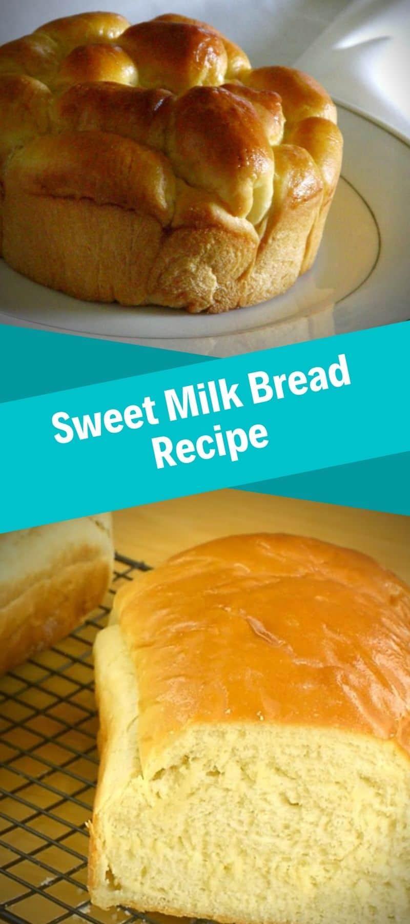 Sweet Milk Bread Recipe 3